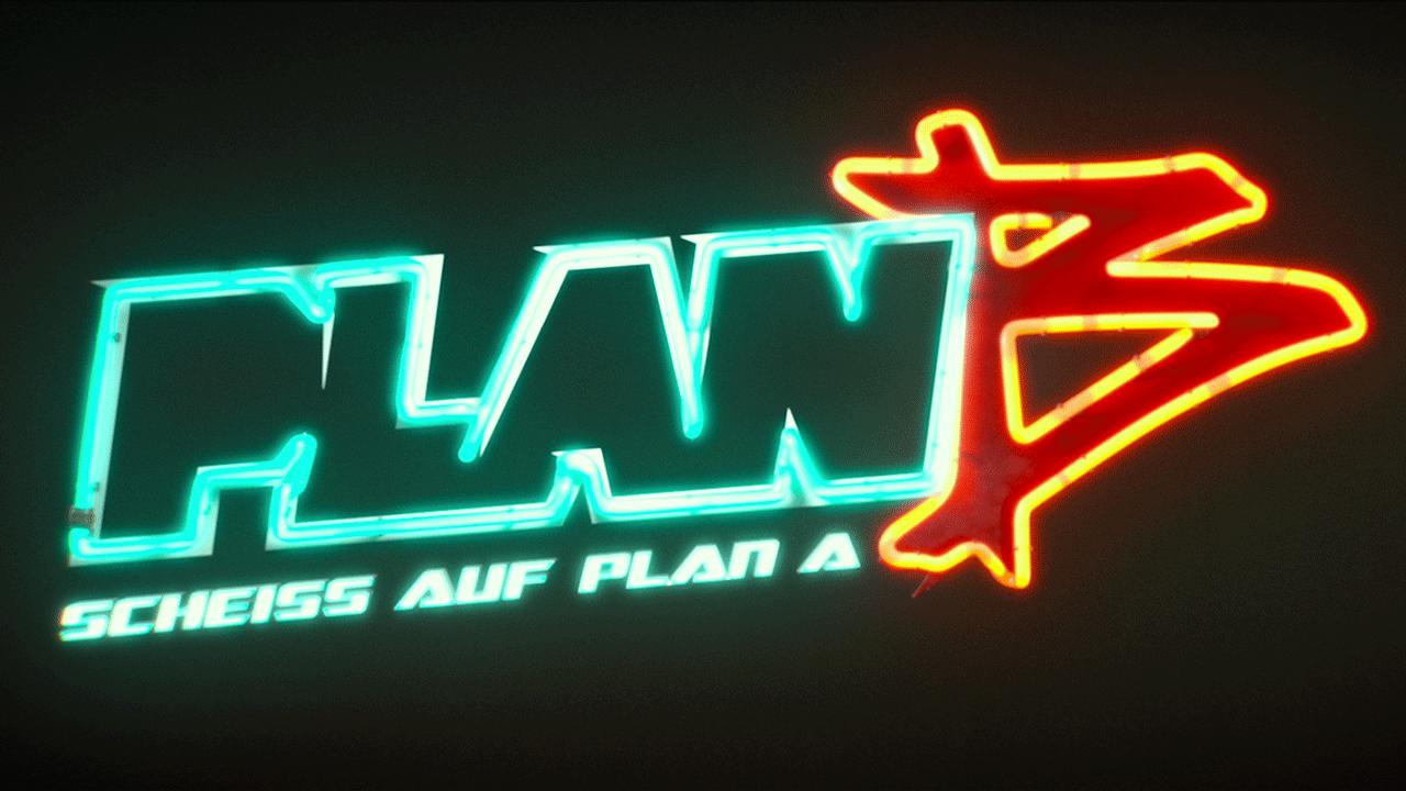 """""""Plan B – Scheiss auf Plan A"""" Feature"""